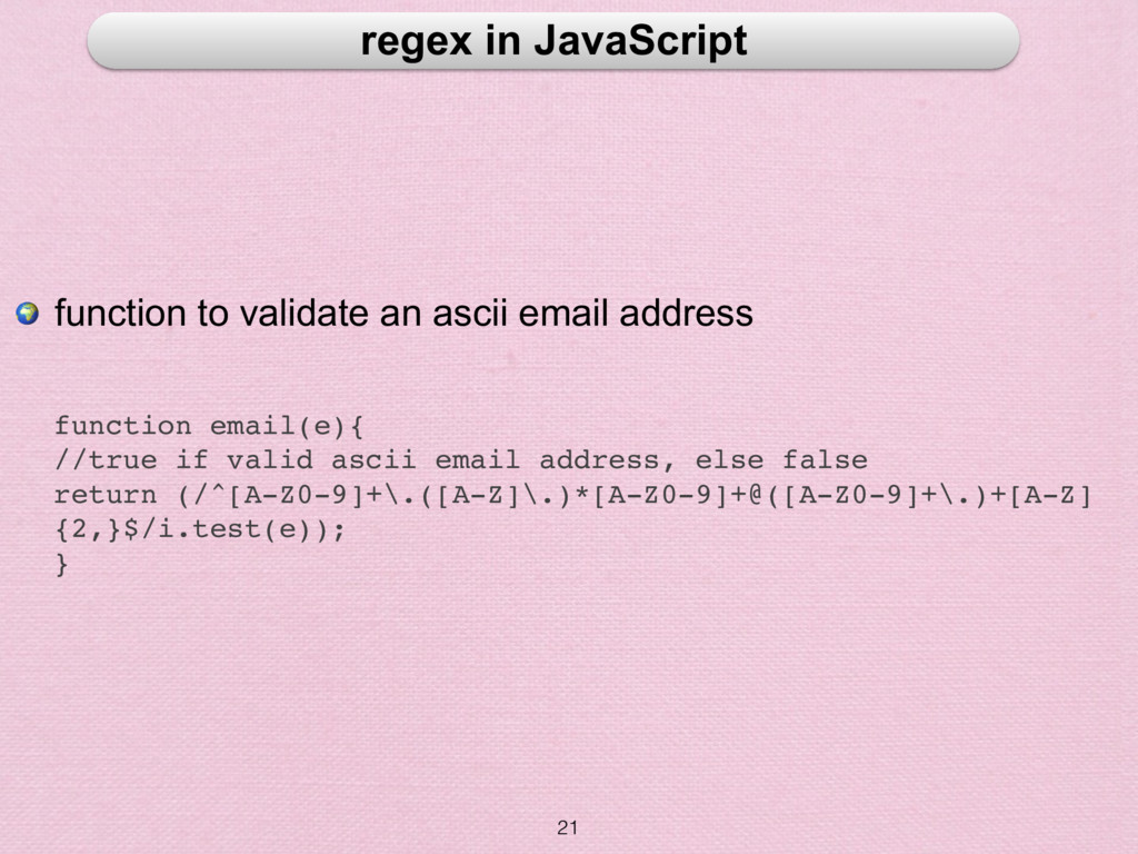 21 regex in JavaScript  function to validate an...