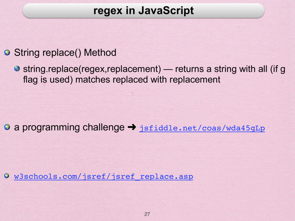 27 regex in JavaScript  String replace() Method...
