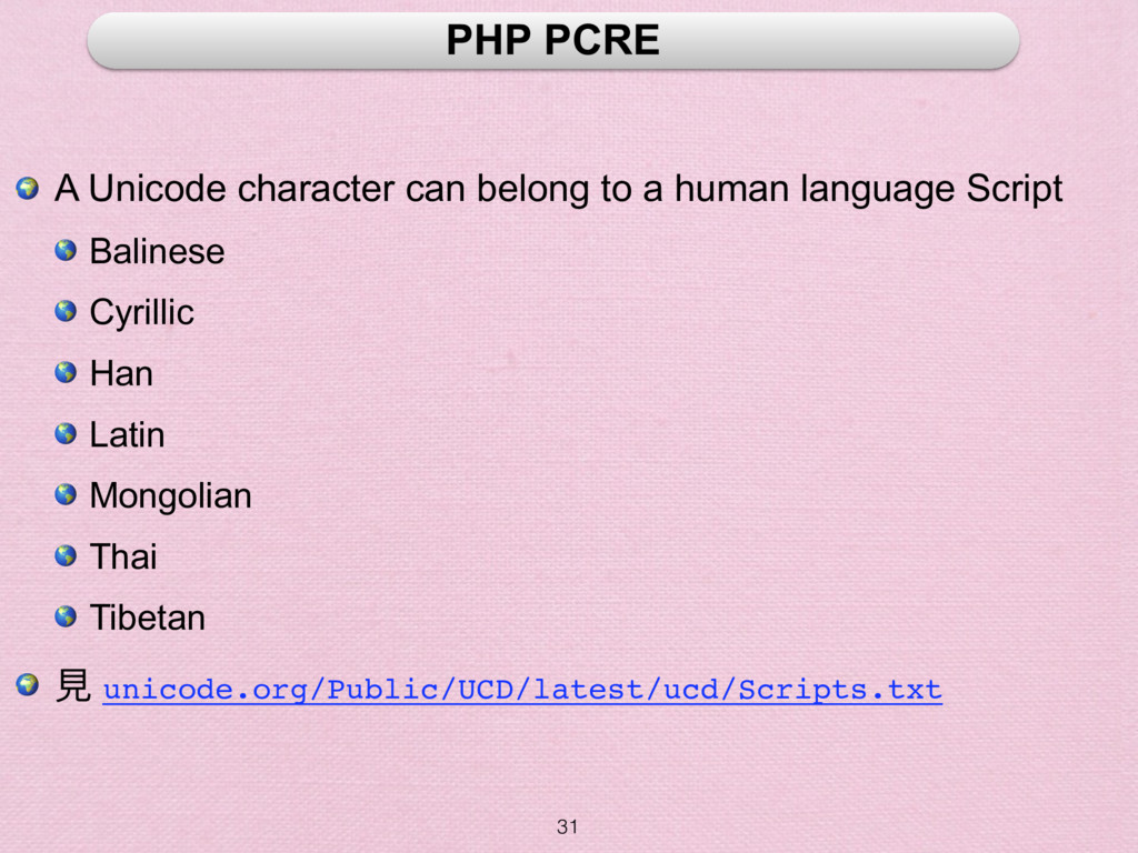 31 PHP PCRE  A Unicode character can belong to ...