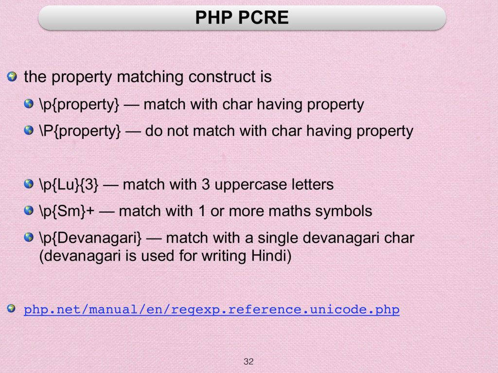 32 PHP PCRE  the property matching construct is...