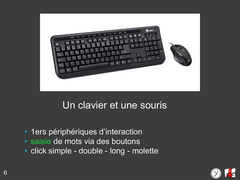 6 Un clavier et une souris • 1ers périphériques...