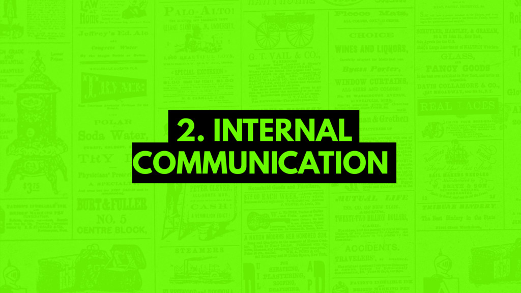2. INTERNAL COMMUNICATION