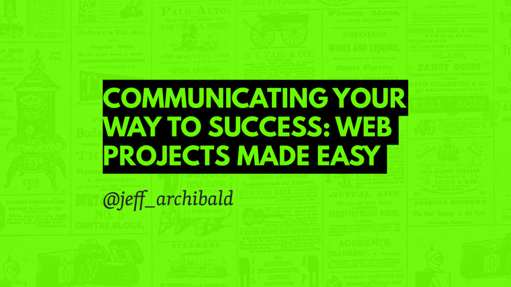 COMMUNICATING YOUR WAY TO SUCCESS: WEB PROJECTS...