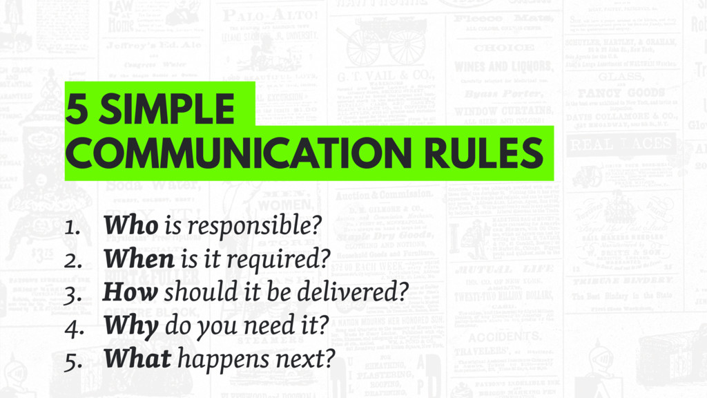 5 SIMPLE COMMUNICATION RULES 1. Who is responsi...