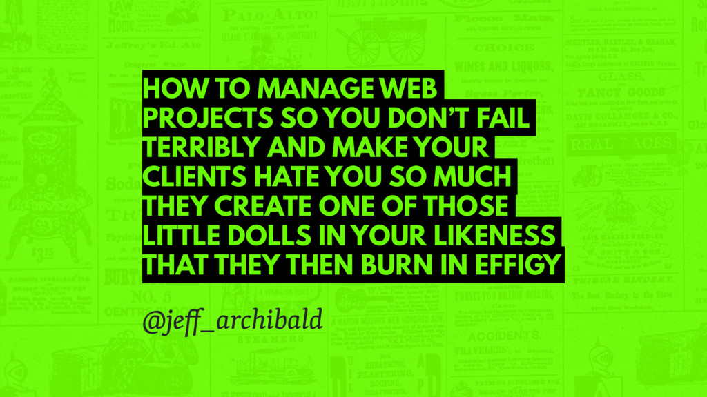 HOW TO MANAGE WEB PROJECTS SO YOU DON'T FAIL TE...