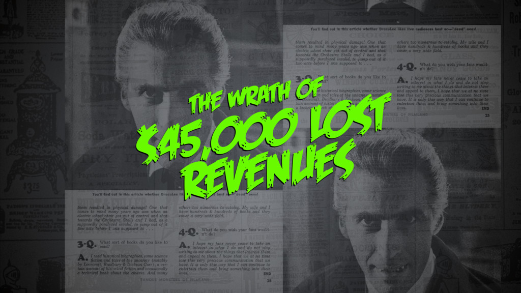 THE WRATH OF $45,000 LOST REVENUES