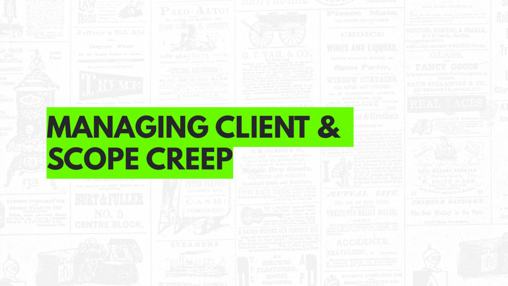 MANAGING CLIENT & SCOPE CREEP