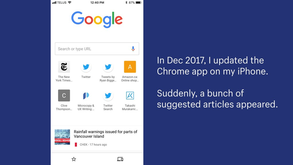 In Dec 2017, I updated the Chrome app on my iPh...