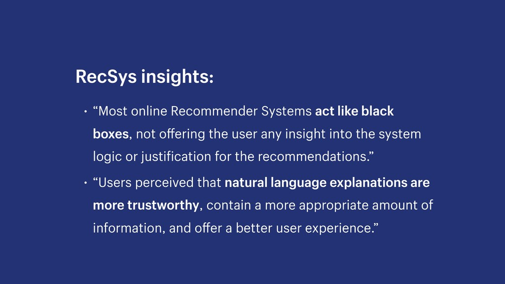 "• ""Most online Recommender Systems act like bla..."