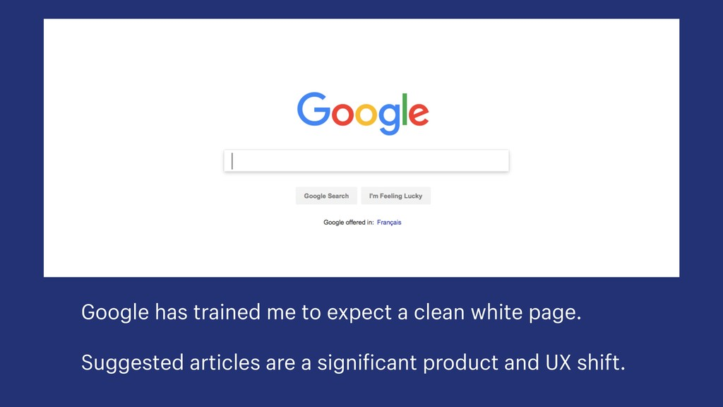 Google has trained me to expect a clean white p...