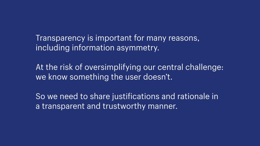 Transparency is important for many reasons, inc...