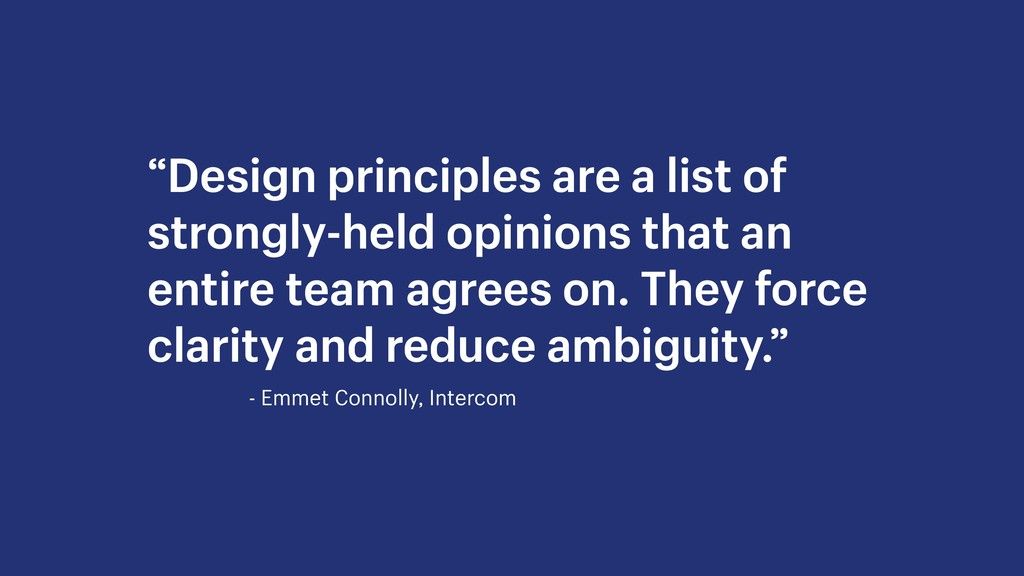 """Design principles are a list of strongly-held ..."