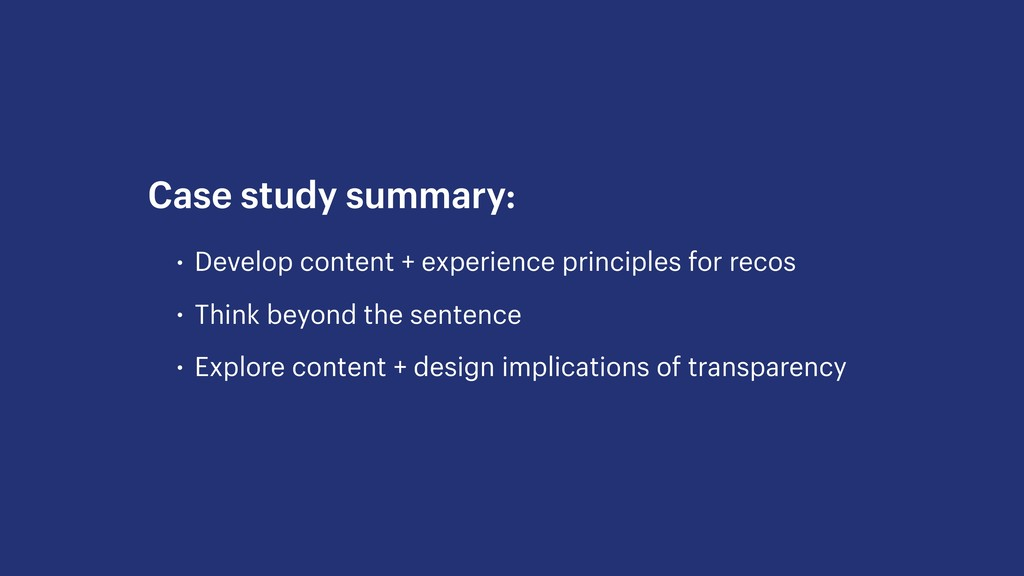 • Develop content + experience principles for r...