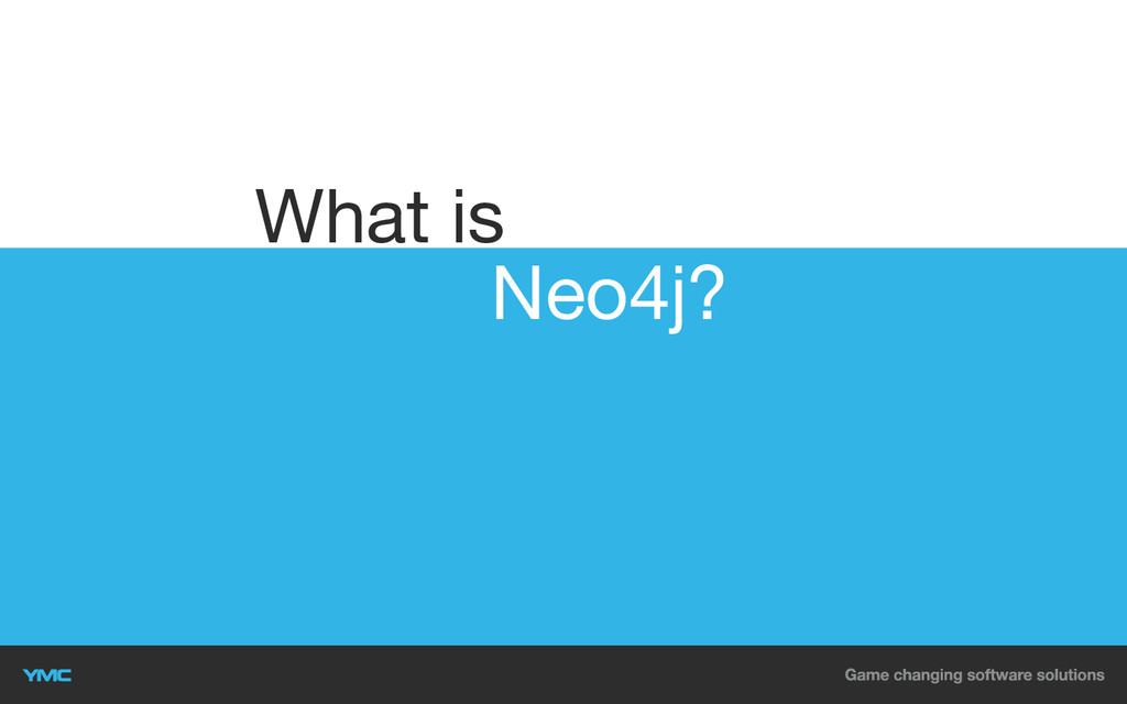 Neo4j? What is