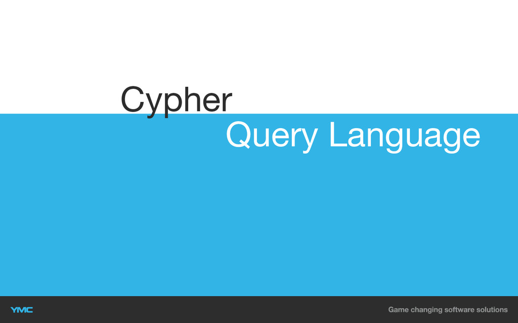 Query Language Cypher