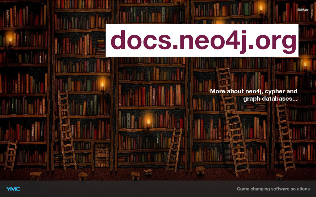 docs.neo4j.org More about neo4j, cypher and gra...