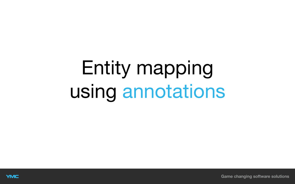 Entity mapping using annotations