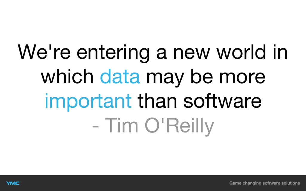 We're entering a new world in which data may be...