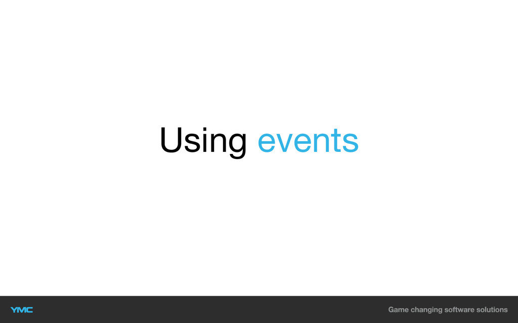 Using events