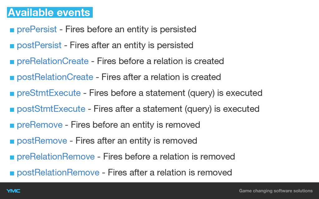 ■ prePersist - Fires before an entity is persis...
