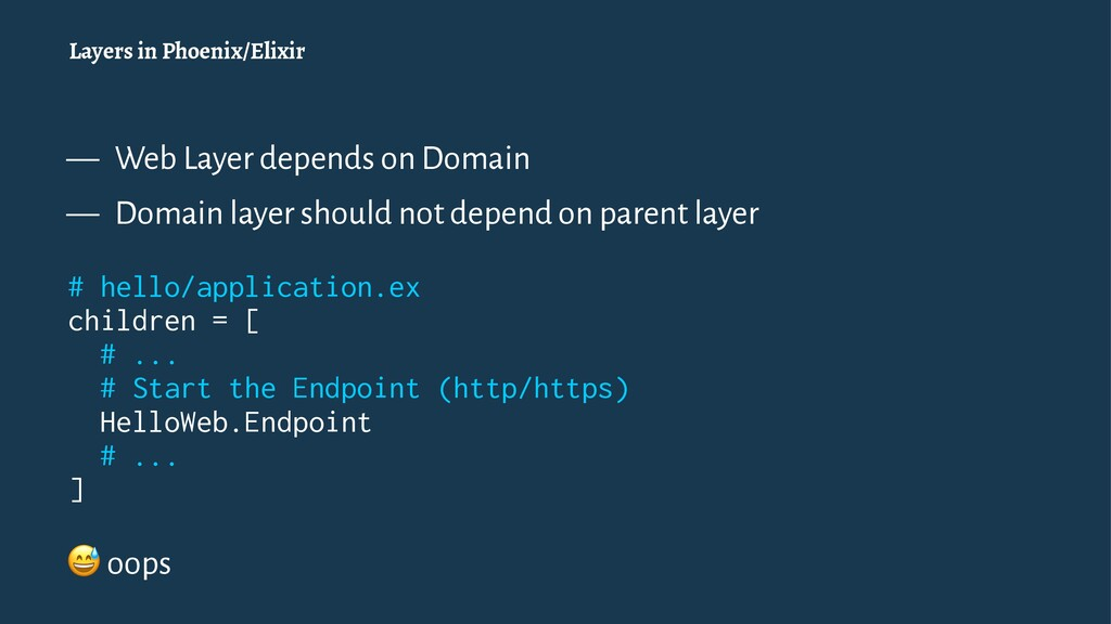 Layers in Phoenix/Elixir — Web Layer depends on...