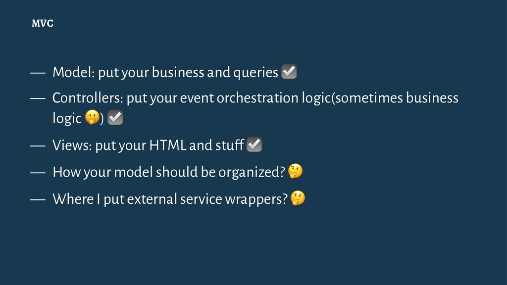 MVC — Model: put your business and queries — Co...