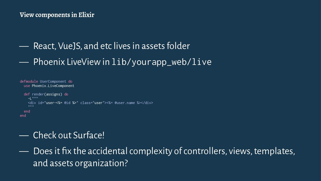 View components in Elixir — React, VueJS, and e...