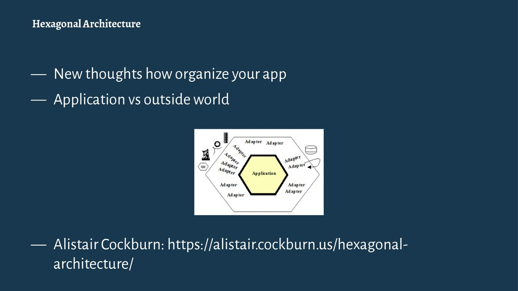 Hexagonal Architecture — New thoughts how organ...
