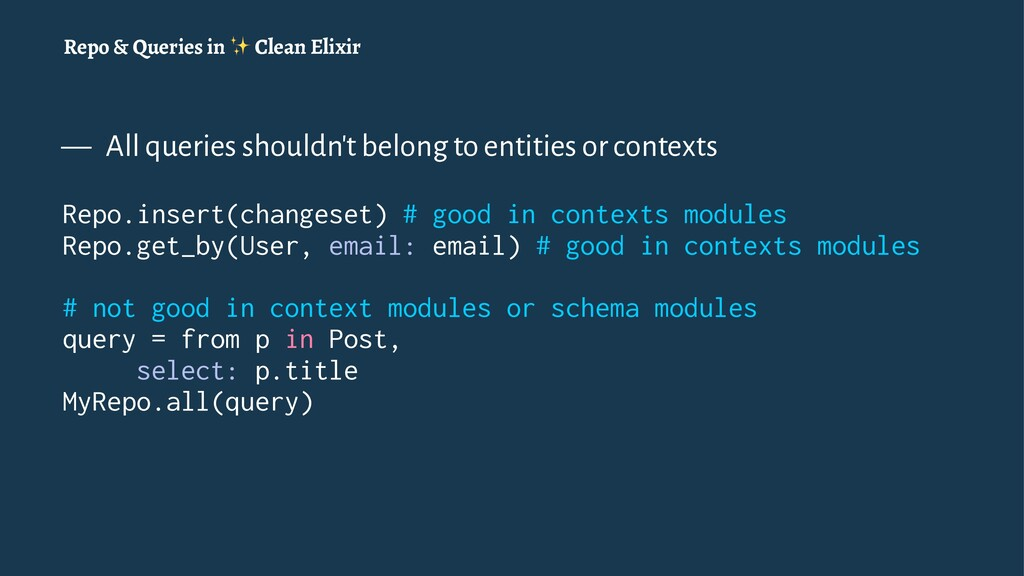 Repo & Queries in ✨ Clean Elixir — All queries ...