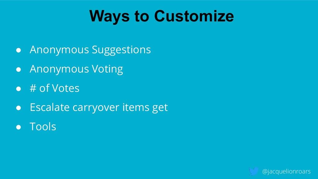 Ways to Customize @jacquelionroars ● Anonymous ...