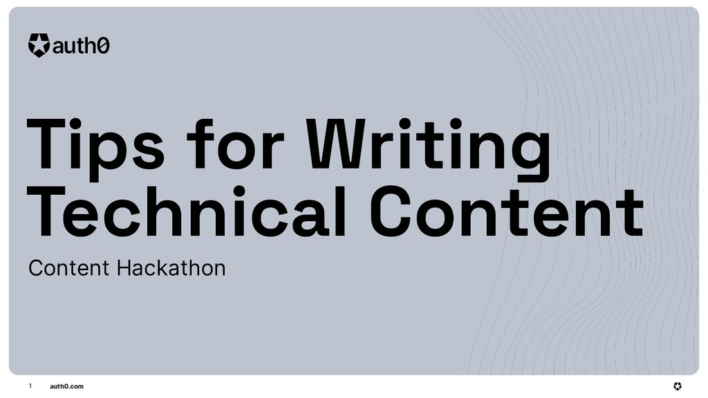 auth0.com Tips for Writing Technical Content Co...
