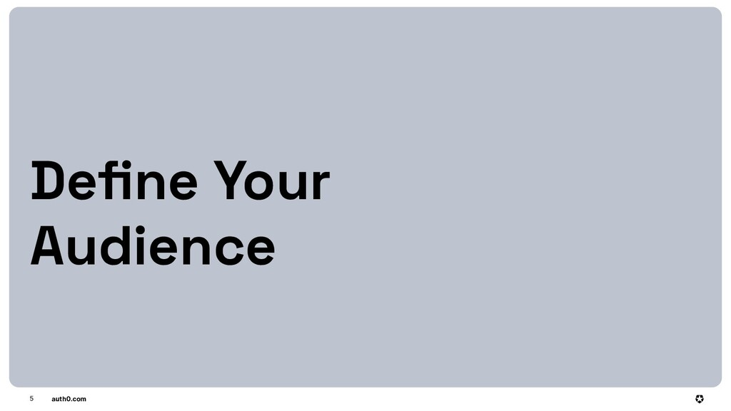 auth0.com 5 Define Your Audience