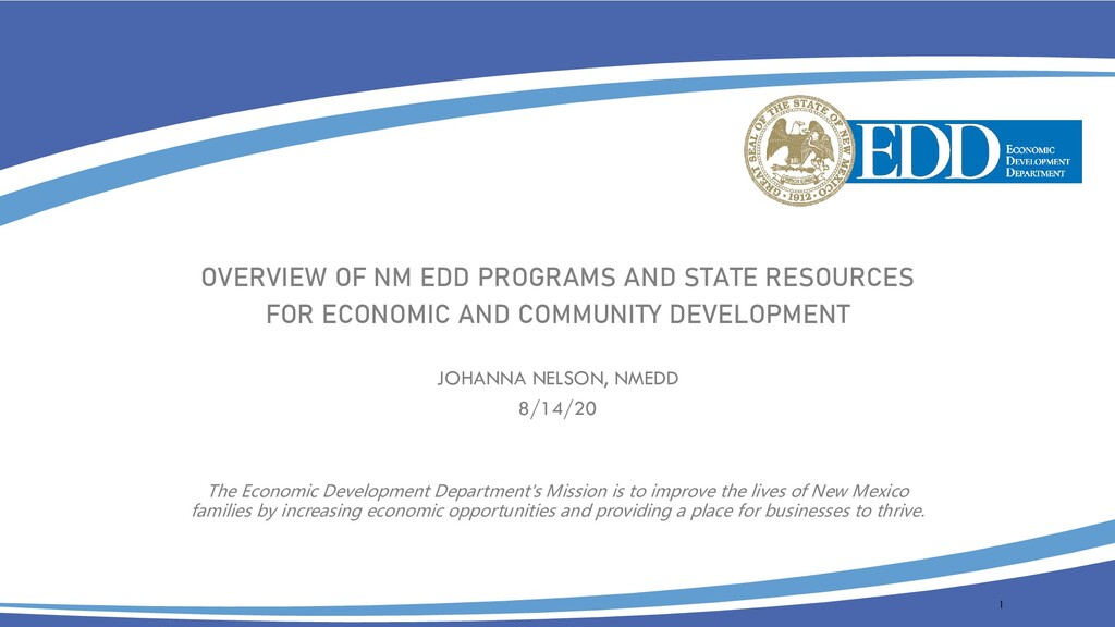 OVERVIEW OF NM EDD PROGRAMS AND STATE RESOURCES...