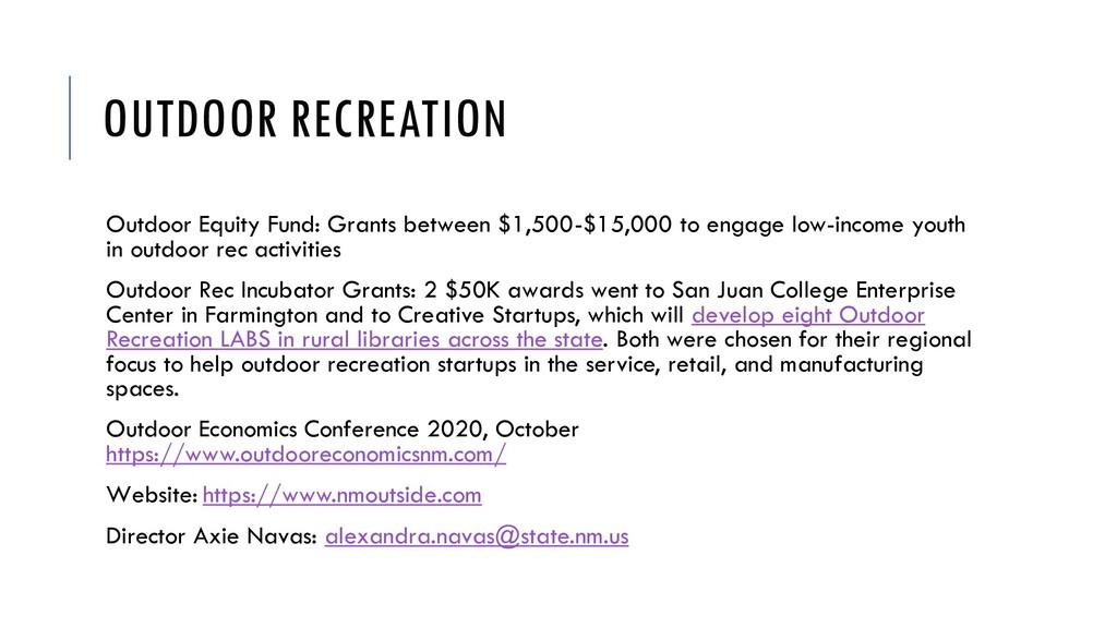 OUTDOOR RECREATION Outdoor Equity Fund: Grants ...