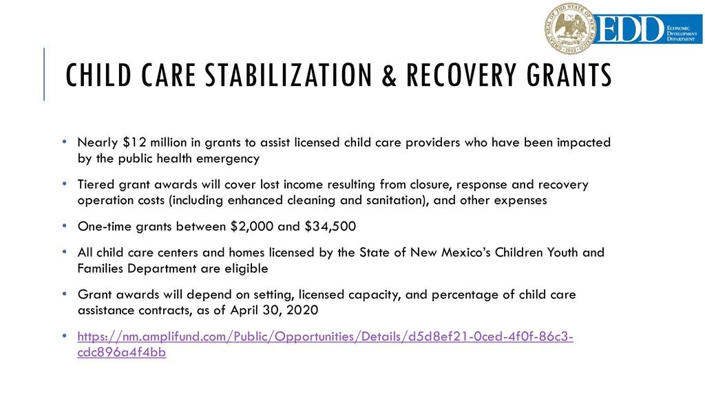 CHILD CARE STABILIZATION & RECOVERY GRANTS • Ne...