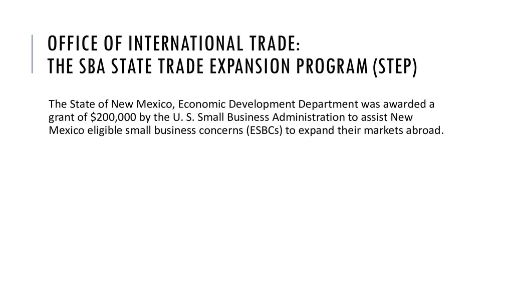 OFFICE OF INTERNATIONAL TRADE: THE SBA STATE TR...