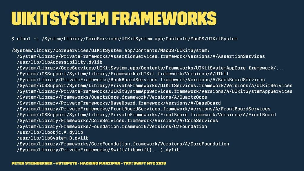 UIKitSystem Frameworks $ otool -L /System/Libra...