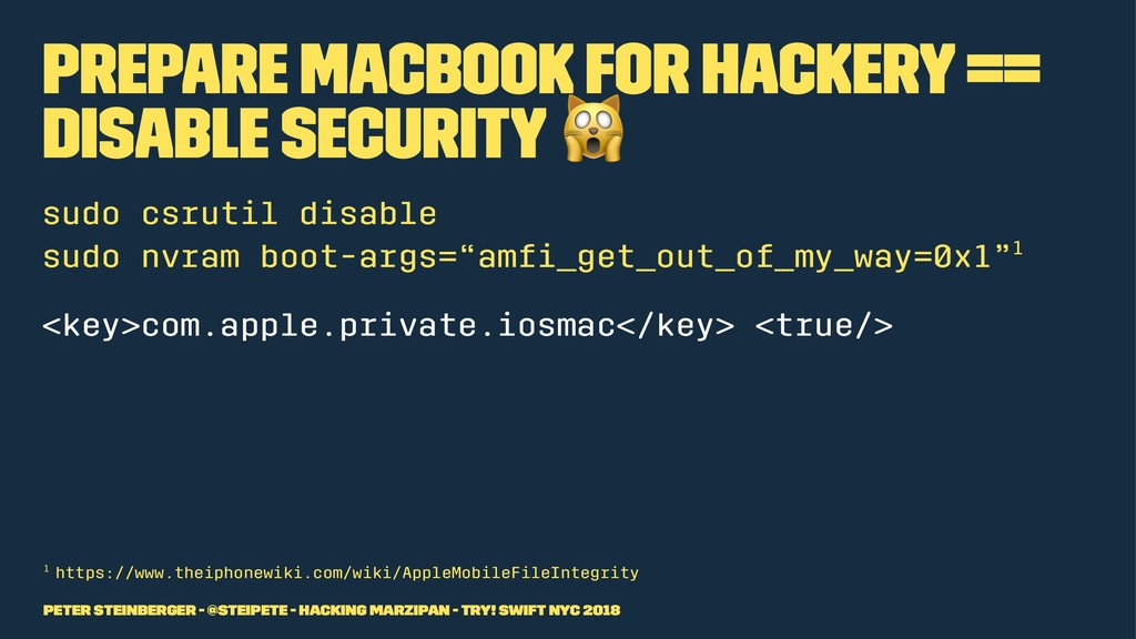 Prepare MacBook for Hackery == Disable Security...