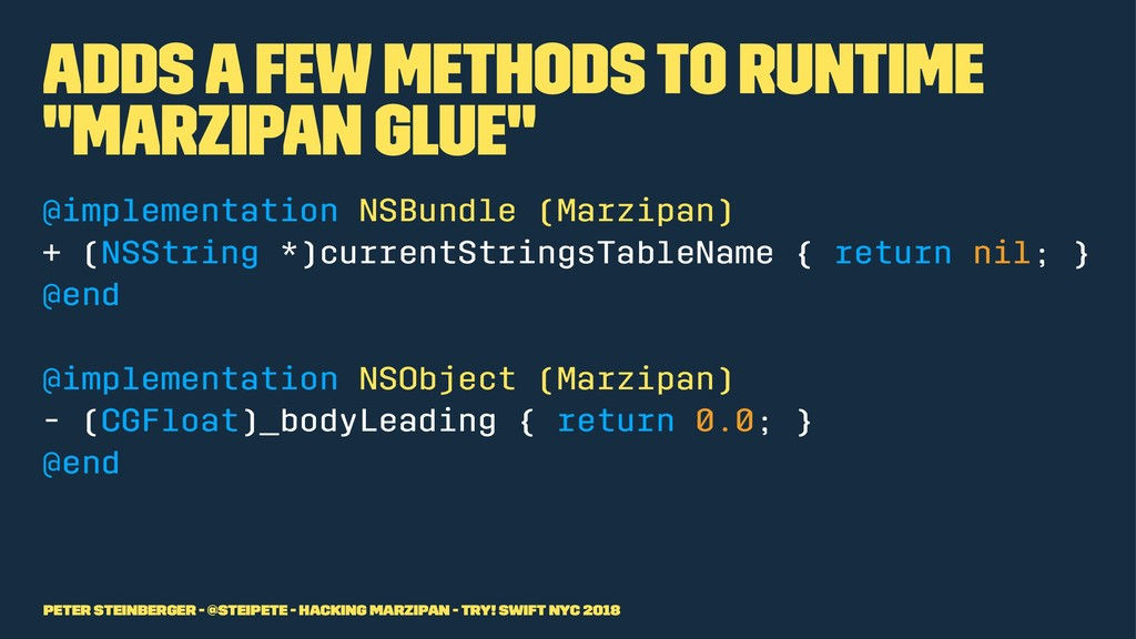 "Adds a few methods to runtime ""Marzipan Glue"" @..."