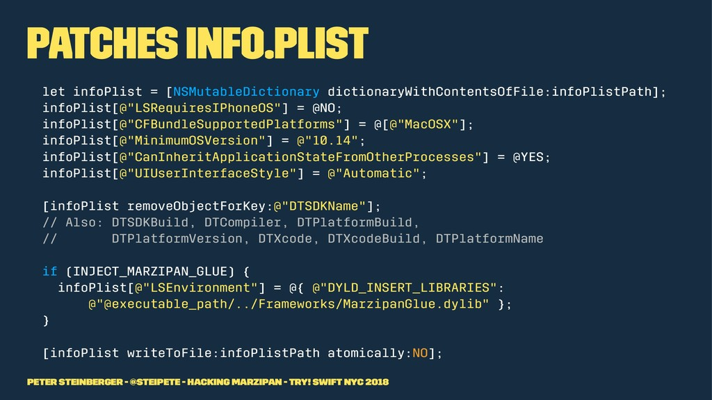 Patches Info.plist let infoPlist = [NSMutableDi...
