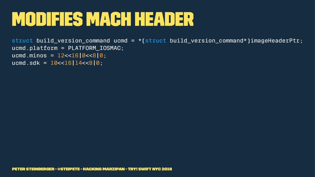 Modifies Mach Header struct build_version_comman...