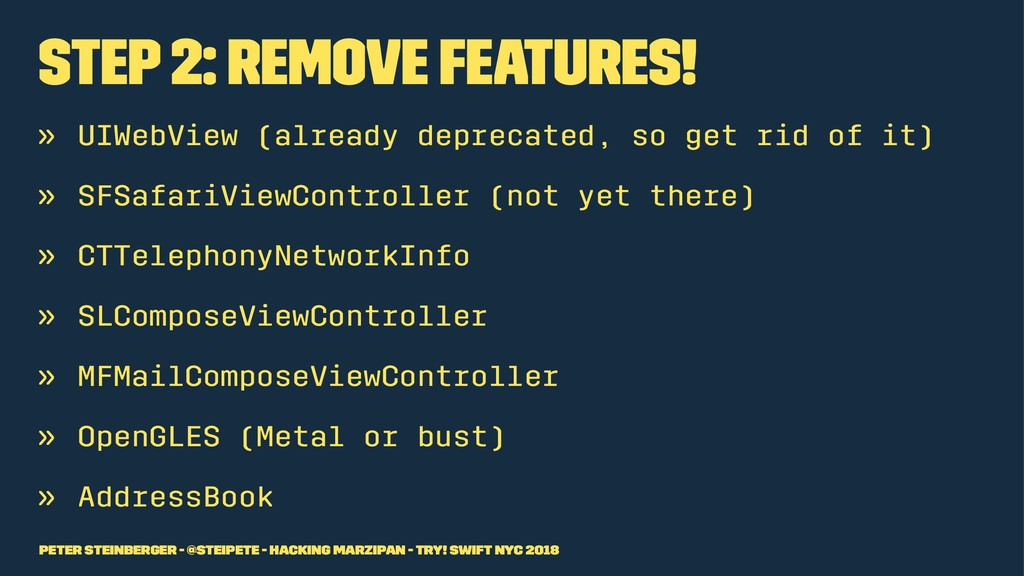 Step 2: Remove Features! » UIWebView (already d...