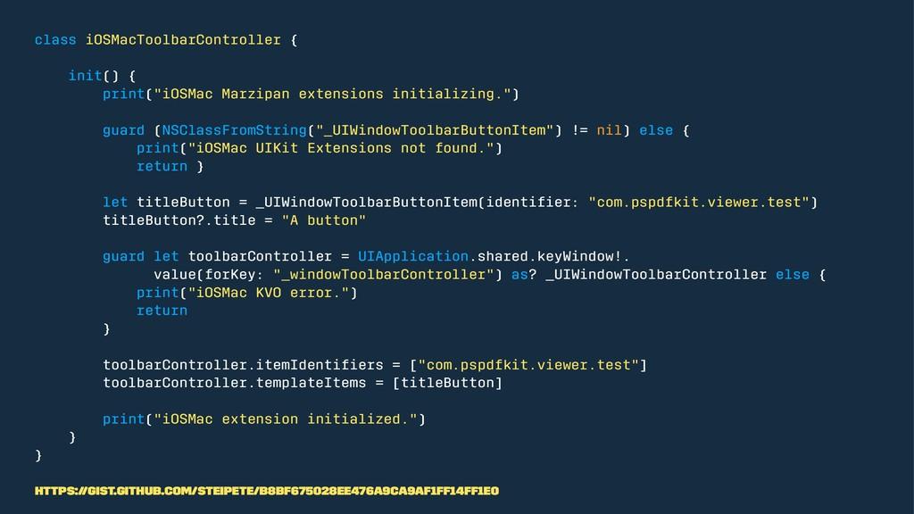 class iOSMacToolbarController { init() { print(...