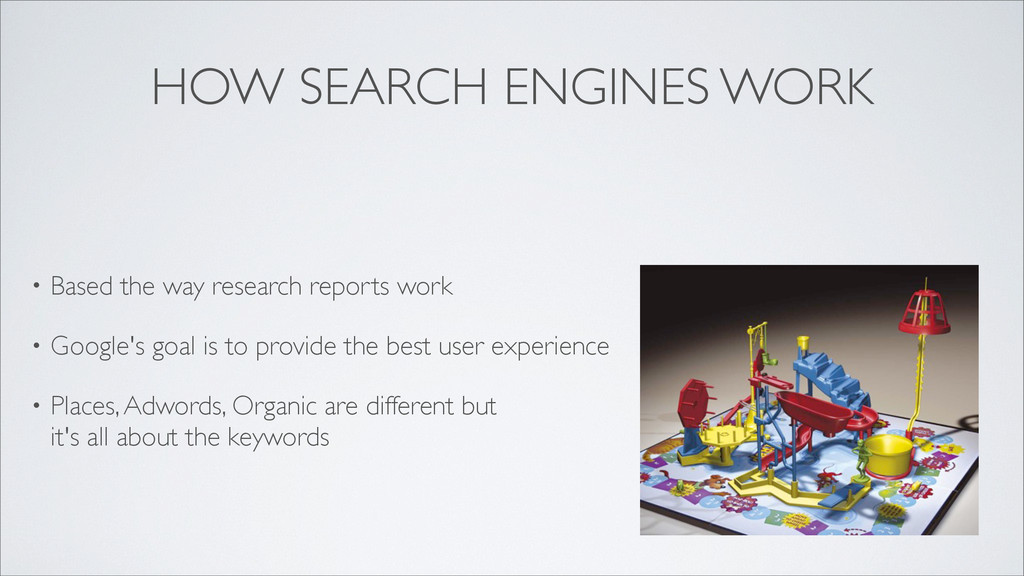 HOW SEARCH ENGINES WORK • Based the way researc...