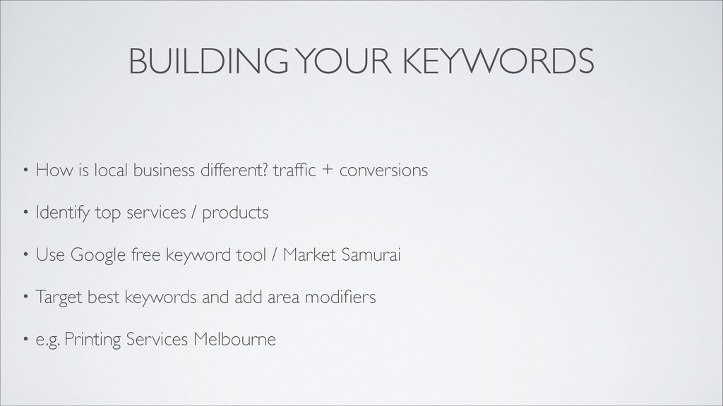 BUILDING YOUR KEYWORDS • How is local business ...