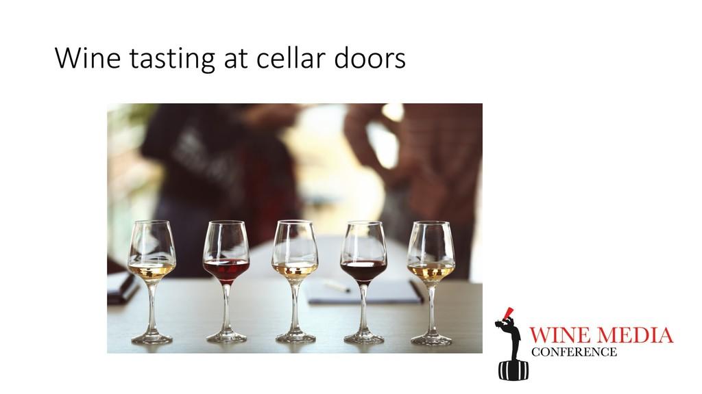 Wine tasting at cellar doors
