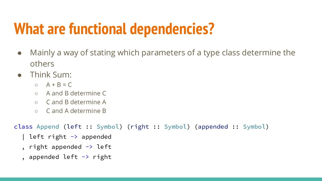 What are functional dependencies? ● Mainly a wa...