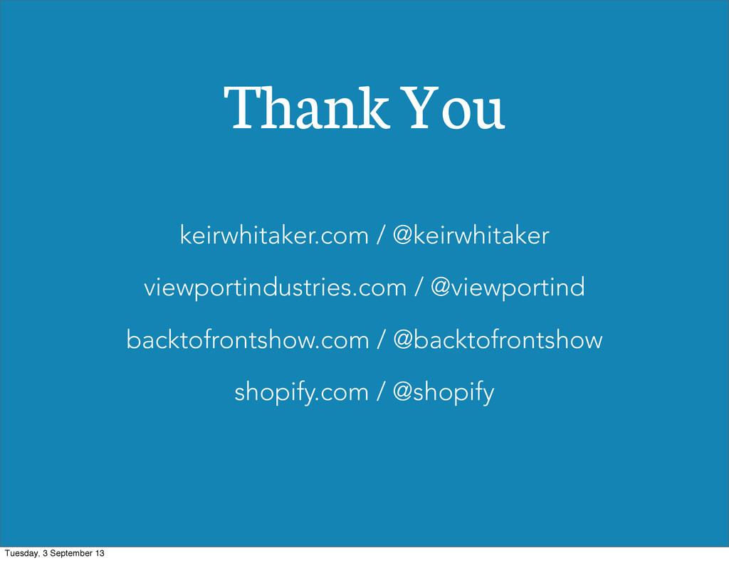 Keir Whitaker / @keirwhitaker / keirwhitaker.co...