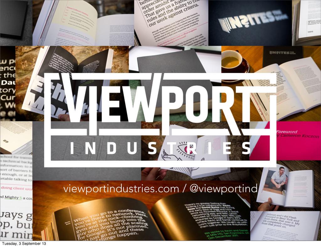 viewportindustries.com / @viewportind Tuesday, ...