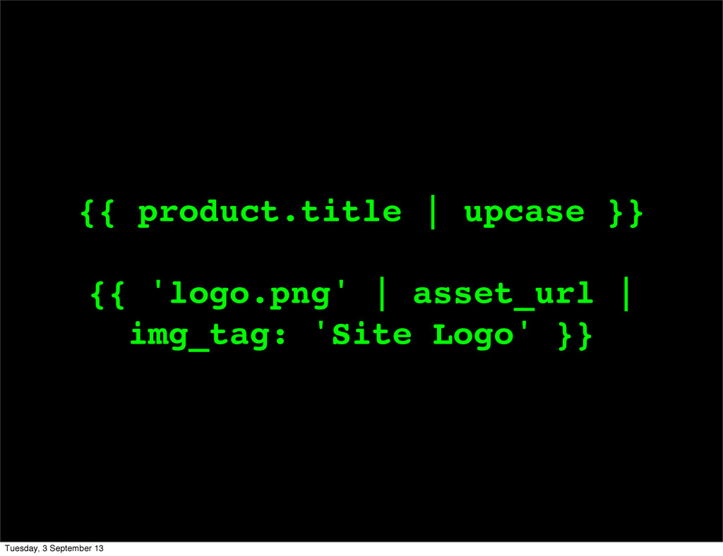 {{ product.title   upcase }} {{ 'logo.png'   as...